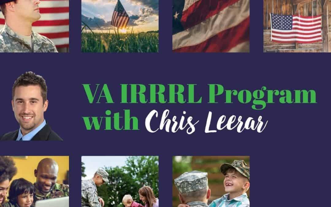VA IRRRL Program with Chris Leerar
